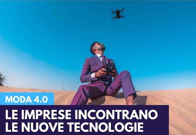 Moda 4.0: le imprese incontrano le nuove tecnologie