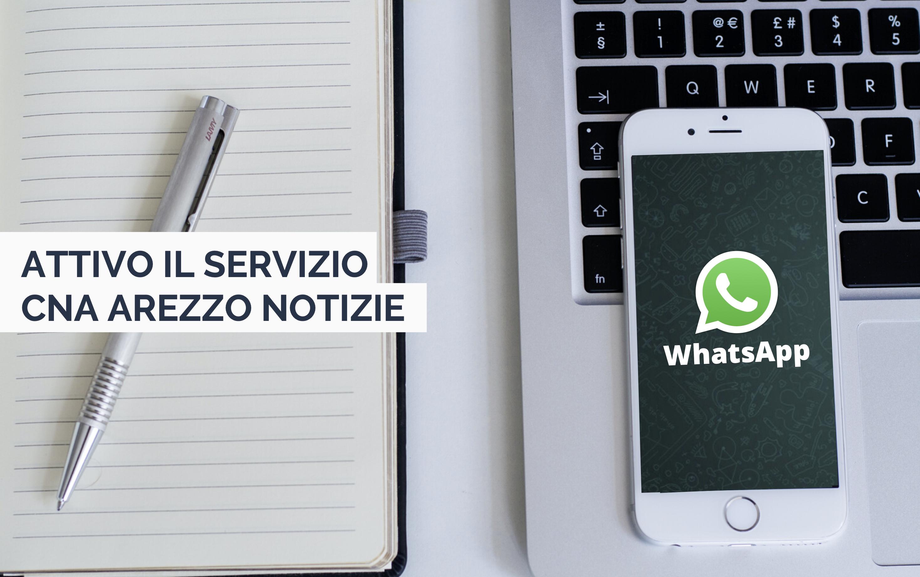 Siamo su WhatsApp con il servizio CNA Arezzo Notizie