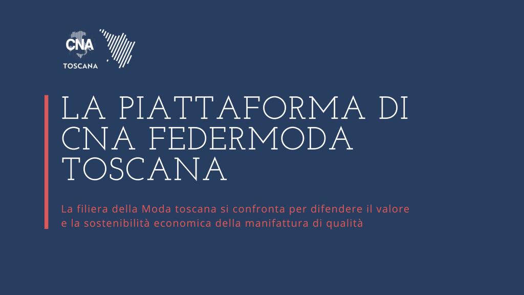 La piattaforma di CNA Federmoda Toscana a sostegno della manifattura di qualità
